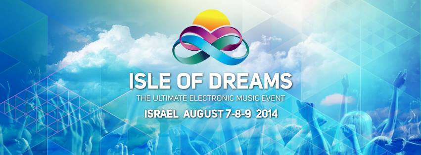 Мега-фестиваль Isle Of Dreams 2014 в Израиле