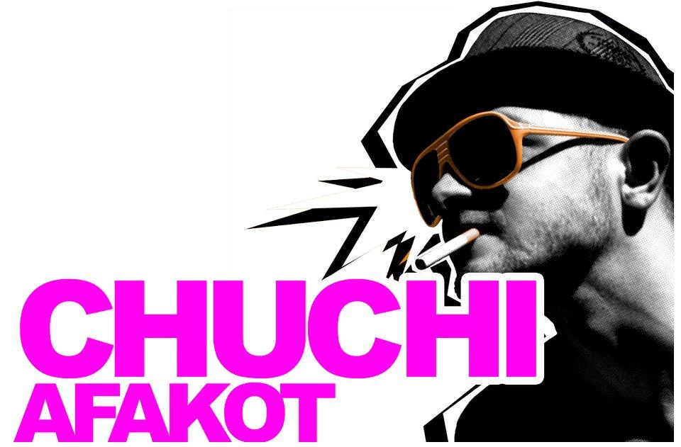 «Chuchi Afakot»