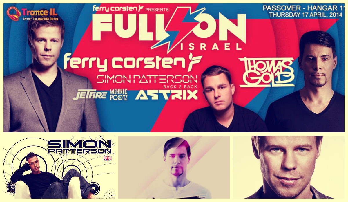 Ferry Corsten presents Full On Israel в Тель-Авиве