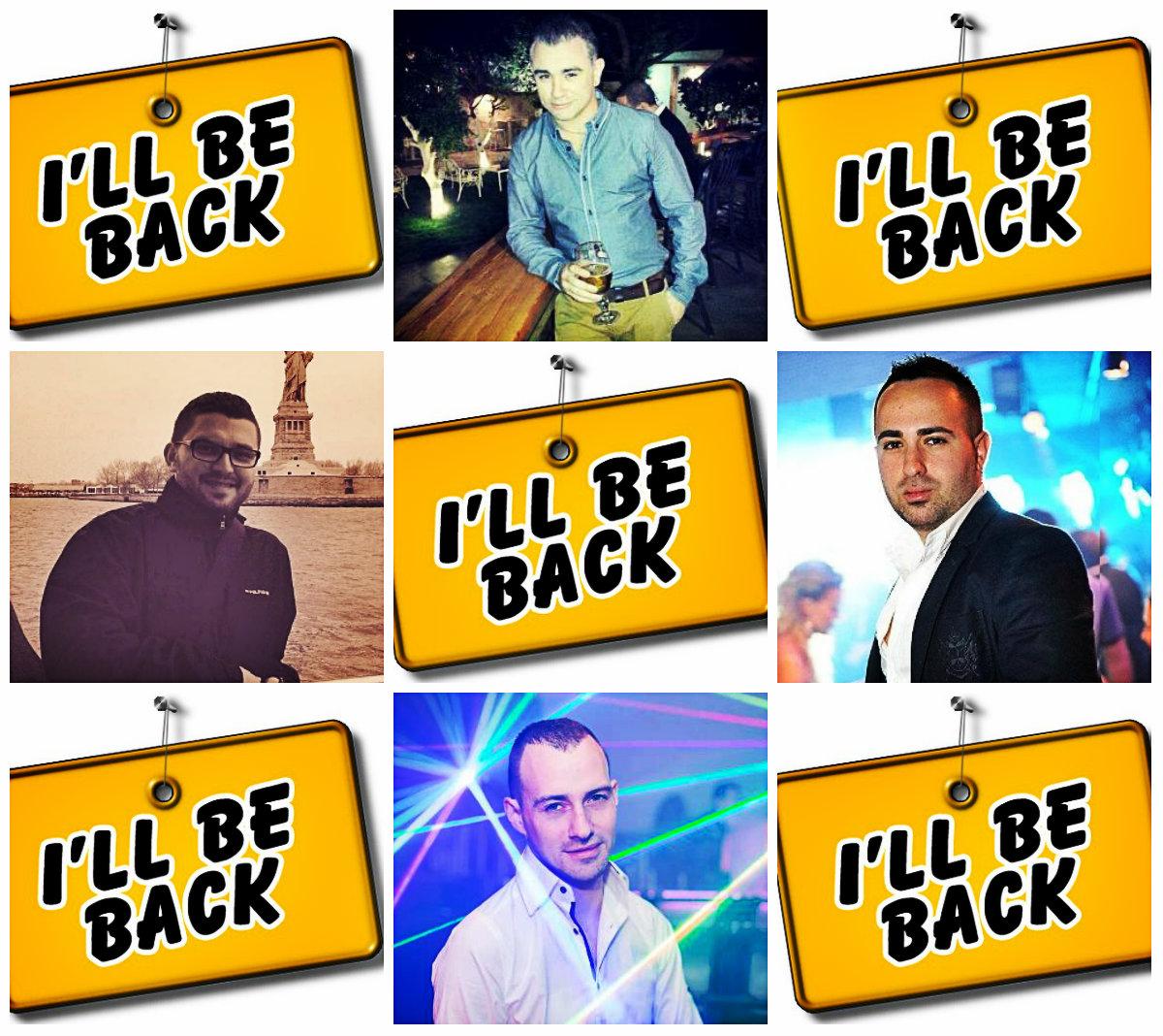 «I'll be back»